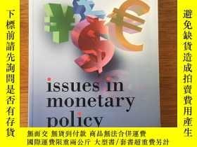二手書博民逛書店Issues罕見in Monetary PolicyY30240