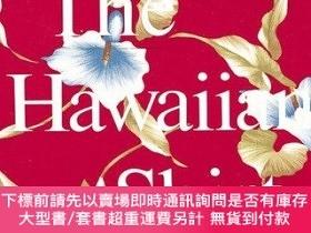 二手書博民逛書店The罕見Hawaiian ShirtY255174 H. Thomas Steele Abbeville P