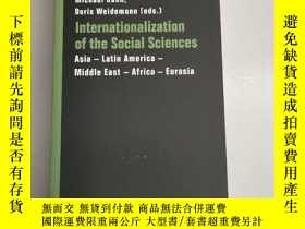 二手書博民逛書店Internationalization罕見of the Social Sciences[社會科學國際化] 原版