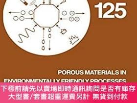 二手書博民逛書店預訂Porous罕見Materials in Environmentally Friendly Processes