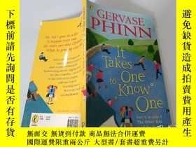 二手書博民逛書店GERVASE罕見PHINN :It Takes One to Know One 格瓦塞芬:只有一個人知道一個人.