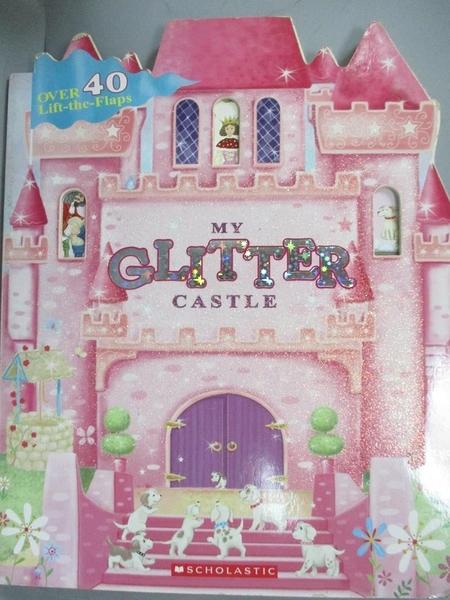 【書寶二手書T3/少年童書_QLG】My Glitter Castle_Cartwheel Books