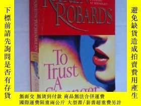 二手書博民逛書店To罕見Trust a Stranger 英文原版Y146810