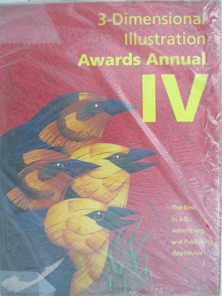 【書寶二手書T5/設計_EIM】3-Dimensional Illustration Awars Annual IV