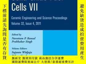 二手書博民逛書店Advances罕見in Solid Oxide Fuel Cells VII, Volume 32, Issue