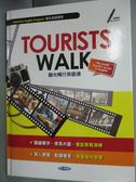 【書寶二手書T7/語言學習_ZHP】Tourists walk : 觀光暢行英語通_春香