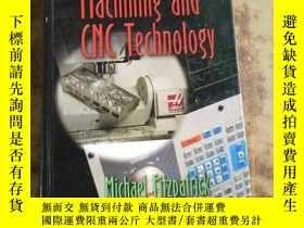 二手書博民逛書店Machining罕見and CNC Technology(英文