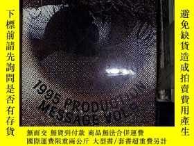 二手書博民逛書店1995罕見PRODUCTION MESSAGE VOL.9 1
