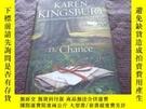 二手書博民逛書店The罕見Chance KAREN KINGSBURY 英文版 精裝 品好 書品如圖 避免爭議Y181138