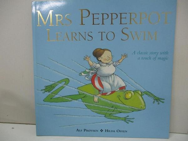 【書寶二手書T8/少年童書_D3D】Mrs Pepperpot Learns to Swim_Proysen, Alf/ Offen, Hilda (ILT)