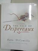 【書寶二手書T1/原文小說_G5H】Tale of Despereaux_Kate DiCamillo