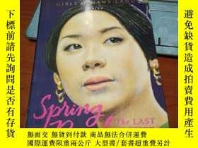 二手書博民逛書店Spung罕見Peane-The LAST FLOWERY153
