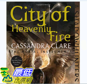 [106美國直購] 暢銷書 City of Heavenly Fire (The Mortal Instruments)
