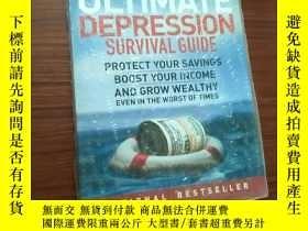 二手書博民逛書店The罕見Ultimate Depression Survival Guide:Protect Your Savi