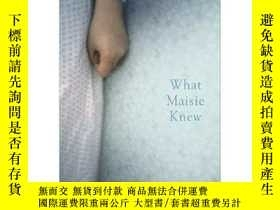 二手書博民逛書店What罕見Maisie Knew: And the Pupil
