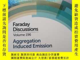 二手書博民逛書店Faraday罕見Discussions Volume196 Aggregation Induced Emissi