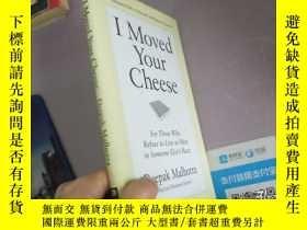 二手書博民逛書店I罕見Moved Your CheeseY94557 Deepak Malhotra(迪帕克·馬哈拉) 著