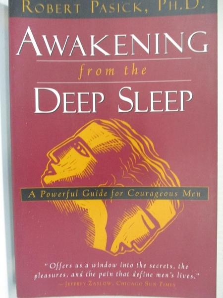 【書寶二手書T8/心理_HF9】Awakening from the Deep Sleep : A Powerful Guide for Courageous Men