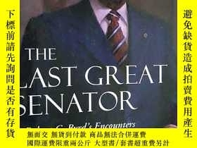二手書博民逛書店原版罕見英文版 THE LAST GREAT SENATOR 最