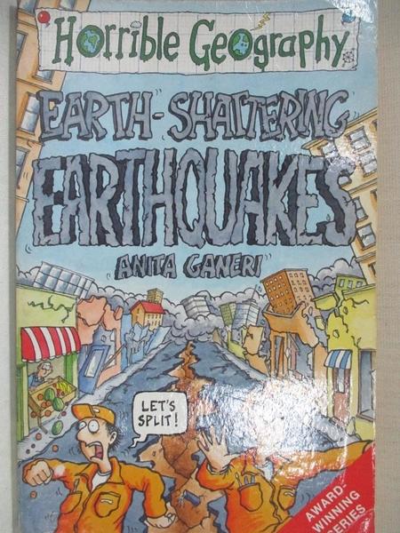 【書寶二手書T1/少年童書_IT4】Earth Shattering Earthquakes (Horrible Geography)_Anita Ganeri