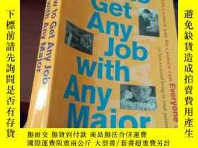 二手書博民逛書店How罕見to Get Any Job with ANY mAJ