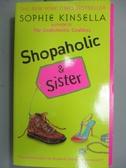【書寶二手書T3/原文小說_KQX】Shopaholic & Sister_Kinsella, Sophie