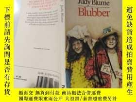 二手書博民逛書店judy罕見blume blubber 朱迪哭哭啼啼Y200392