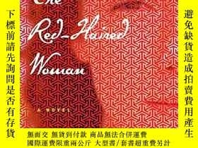 二手書博民逛書店The罕見Red-haired WomanY256260 Orhan Pamuk Knopf 出版2017