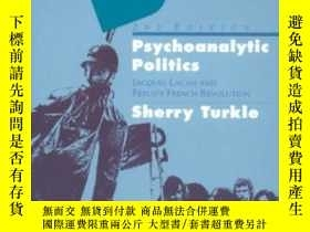 二手書博民逛書店Psychoanalytic罕見Politics, Second EditionY307751 Sherry