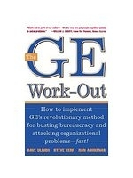 二手書 The GE Work-Out : How to Implement GE s Revolutionary Method for Busting Bureaucracy & Attackin R2Y 0071384162