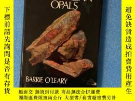 二手書博民逛書店A罕見Field Guide to Australian Opals (精裝有護封)Y261601 Barry
