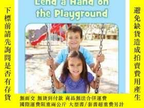 二手書博民逛書店Lend罕見a Hand on the PlaygroundY3