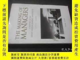 二手書博民逛書店The罕見Making of Managers a histor