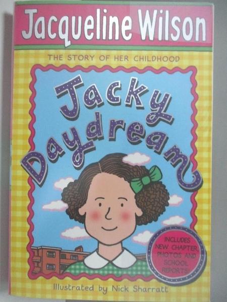 【書寶二手書T1/原文小說_AKI】Jacky Daydream_Jacqueline Wilson, Jacqueline Wilson