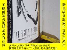 二手書博民逛書店The罕見Fugitive Gesture.Masterpieces of Dance Photography(逃