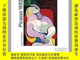 二手書博民逛書店Picasso罕見1932: Love, Fame, Trage