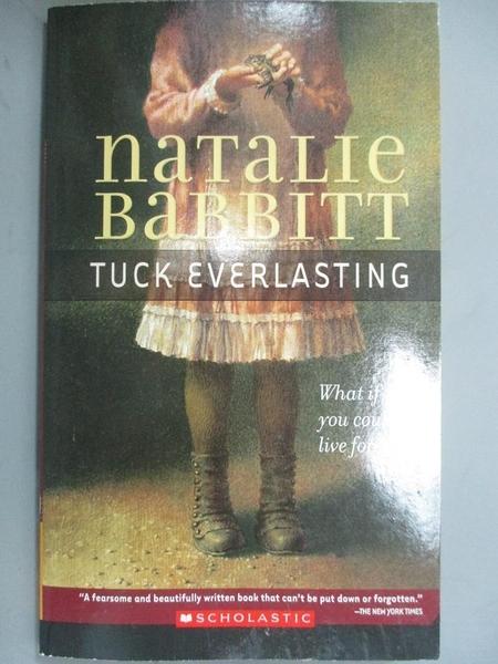 【書寶二手書T2/原文小說_LOQ】Tuck everlasting_Natalie Babbitt, Natalie