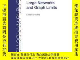 二手書博民逛書店Large罕見Networks And Graph Limits-大網絡與圖極限Y436638 Laszlo