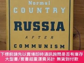 二手書博民逛書店A罕見Normal Country: Russia after Communism《一個正常的國家: 共產主義之後