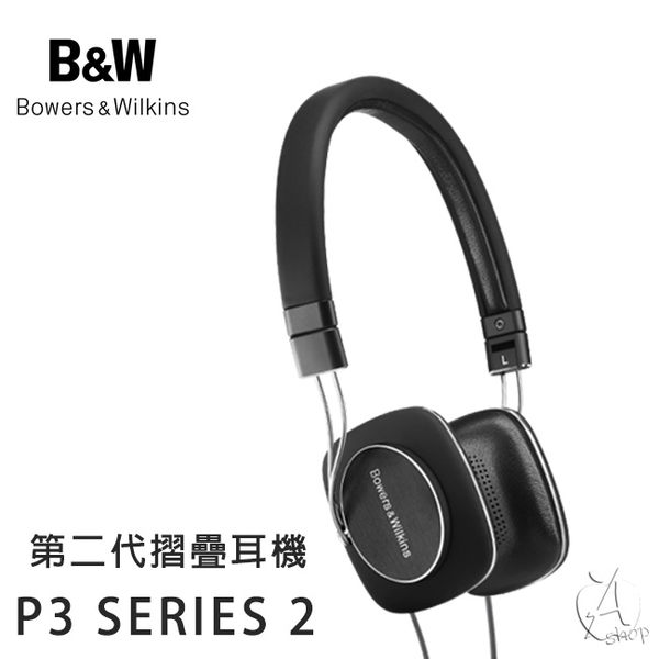 【A Shop】 Bowers & Wilkins B&W P3 Series 2 輕量旗艦第二代摺疊耳機 For iPhone Xs Max/XR/Xs/X/8