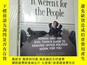 二手書博民逛書店英文原版罕見Work Would Be Great If It Weren for the PeopleY42