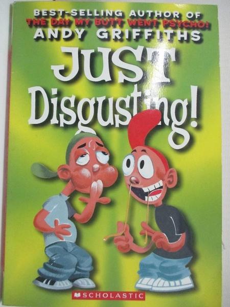 【書寶二手書T4/百科全書_AZI】Just Disgusting!_Griffiths, Andy/ Denton, Terry (ILT)