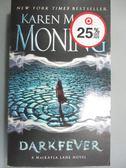 【書寶二手書T9/原文小說_JQZ】Darkfever_Moning, Karen Marie