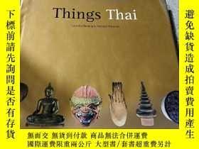 二手書博民逛書店Things罕見Thai(外文)Y212829