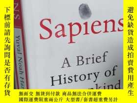 二手書博民逛書店Sapiens:罕見A Brief History of Humankind 【精裝本,英文原版, 極佳】Y1