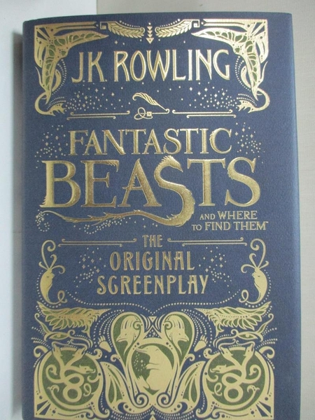 【書寶二手書T1/原文小說_AZ4】Fantastic Beasts and Where to Find Them-The…