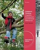 二手書博民逛書店《Children s Thinking: Cognitive Development and Individual Differences》 R2Y ISBN:1111827990