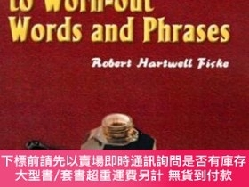二手書博民逛書店Thesaurus罕見Of Alternatives To Worn-out Words And Phrases奇