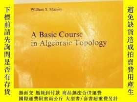 二手書博民逛書店Graduate罕見Texts in Mathematics: A Basic Course in Algebra