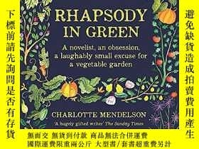 二手書博民逛書店Rhapsody罕見In GreenY256260 [英] Charlotte Mendelson Kyle